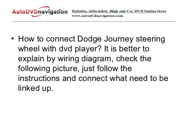 How To Setup Steering Wheel Control For Dodge Journey
