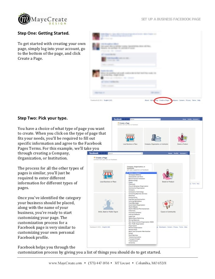 SET UP A BUSINESS FACEBOOK PAGE                                              Step One: Getting Started. To get started wit...