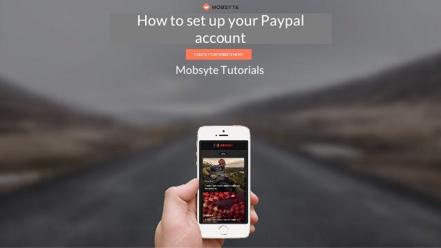 How to register your account How to set up your Paypal account Mobsyte Tutorials