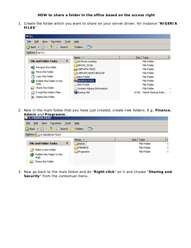 HOW to share a folder in the office based on the access right1. Create the folder which you want to share on your server d...