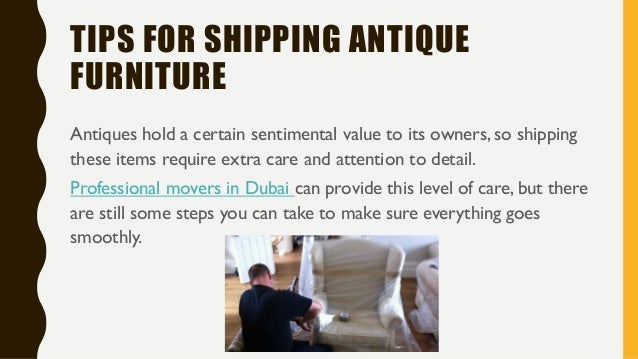 HOW TO SHIP ANTIQUE FURNITURE; 2. - How To Ship Antique Furniture