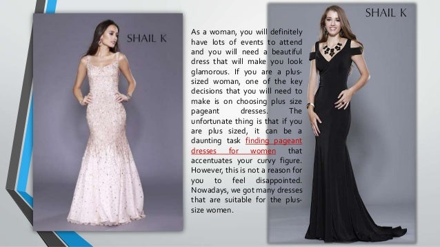 How To Shop For A Plus Size Pageant Dresses