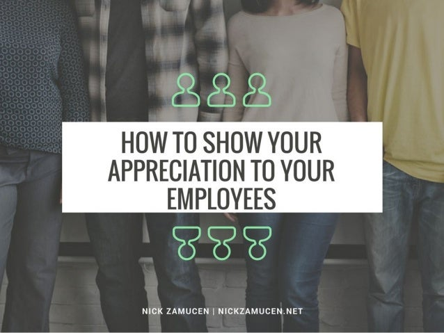 How to Show Your Appreciation to Your Employees