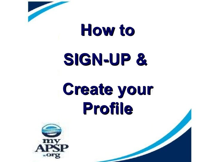 How to SIGN-UP &  Create your Profile