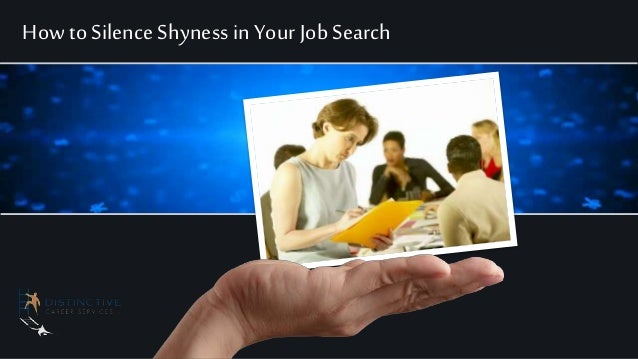 How to Silence Shyness in Your Job Search