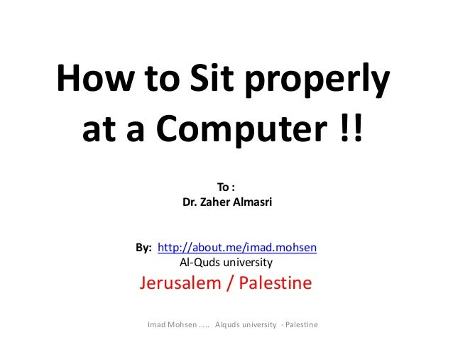 how to sit properly at a computer