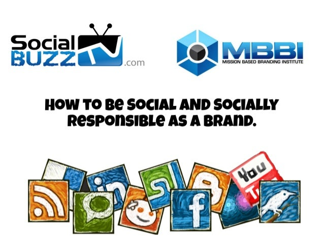 How to be Social AND Socially Responsible as a Brand