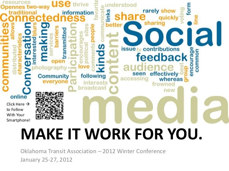 Click Here to FollowWith YourSmartphone!      MAKE IT WORK FOR YOU.      Oklahoma Transit Association – 2012 Winter Confe...