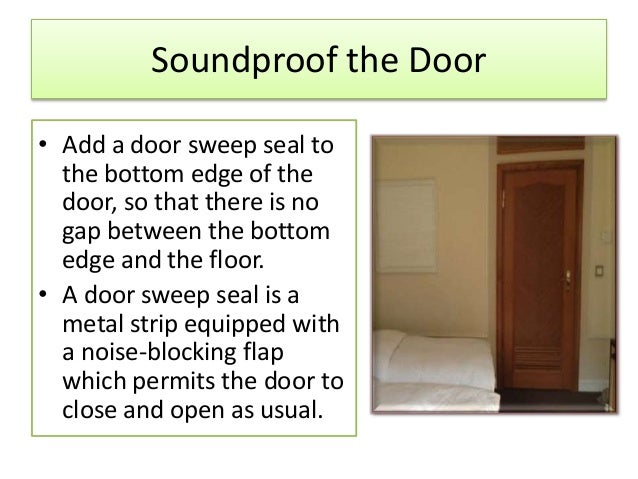 Soundproof The Door ...