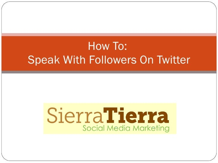 How To:  Speak With Followers On Twitter