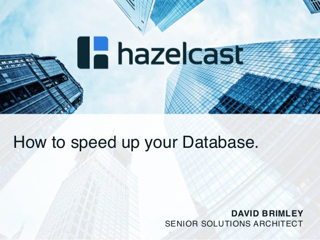 How to Speed up your Database