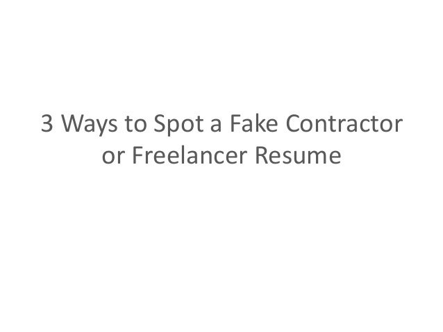 How To Spot A Fake Contractor Resume