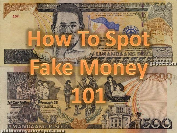 How To Spot Fake Money 101