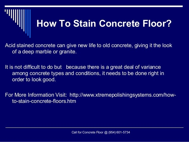 How to stain concrete floor for How to deep clean concrete floors