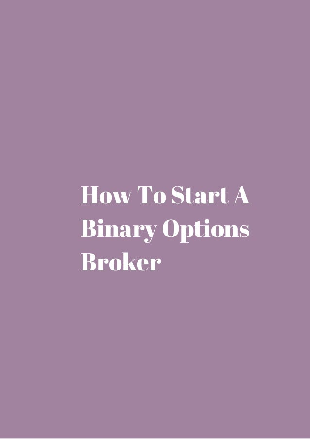 How to start a binary options business