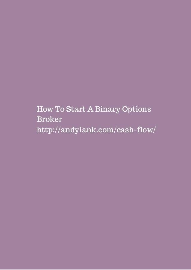 How to start a binary options broker