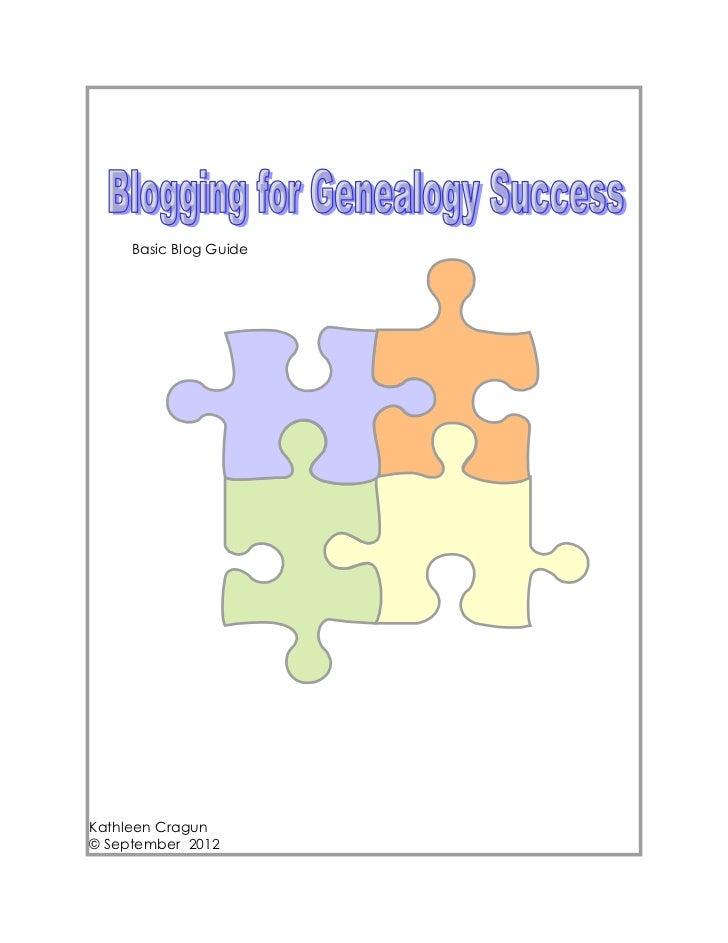 Basic Blog GuideKathleen Cragun© September 2012