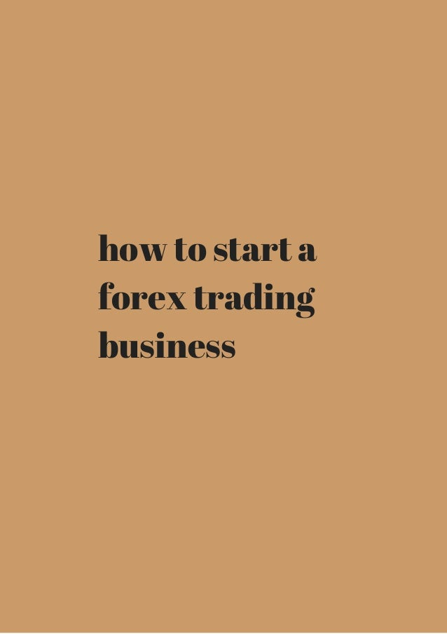 How to start a forex trading company