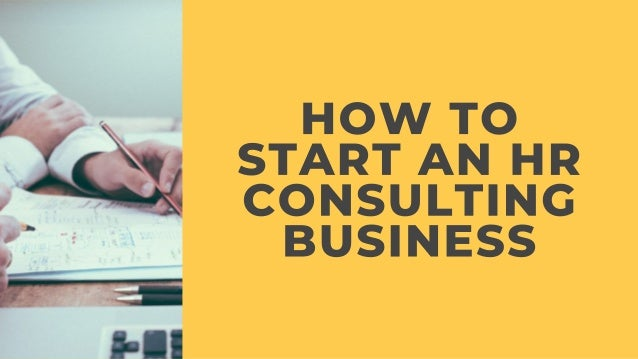 How To Start An HR Consultancy