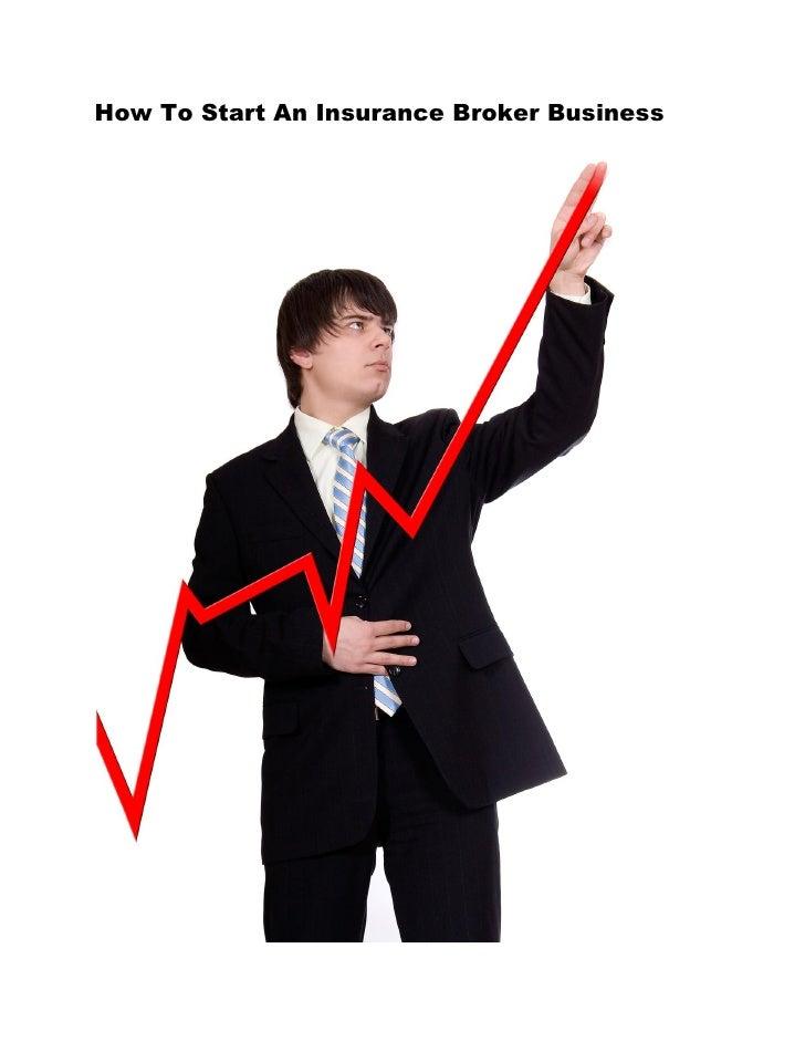 How To Start An Insurance Broker Business