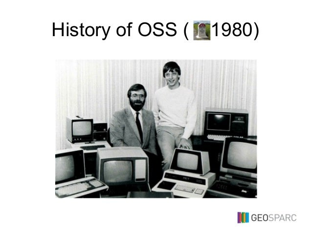 History of OSS ( 1980)