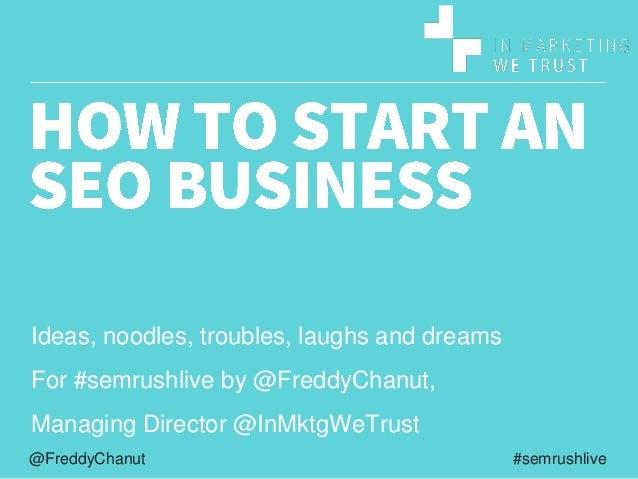 #semrushlive@FreddyChanut Ideas, noodles, troubles, laughs and dreams For #semrushlive by @FreddyChanut, Managing Director...