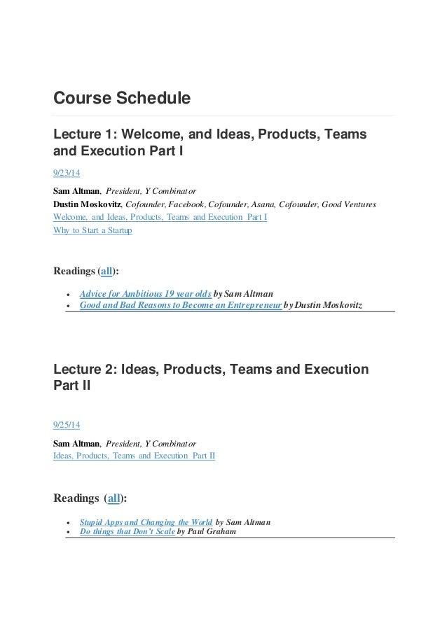 How to start a startup   stanford - sam altman - oct nov 2014 - 18 lectures video Slide 2