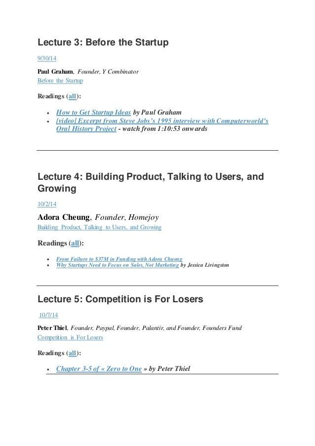How to start a startup   stanford - sam altman - oct nov 2014 - 18 lectures video Slide 3