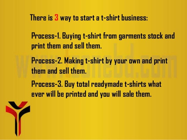 How to start a t shirt business presentation for How to start t shirt printing business
