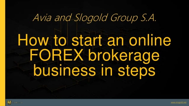 Own forex brokerage