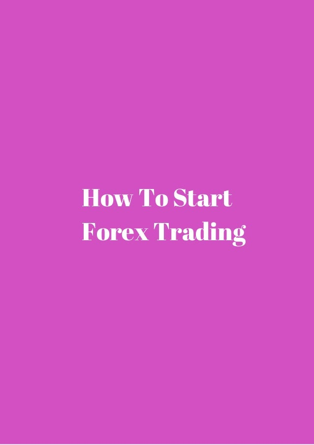 Forex how to start