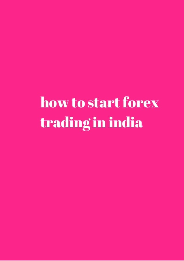How to forex trade in india