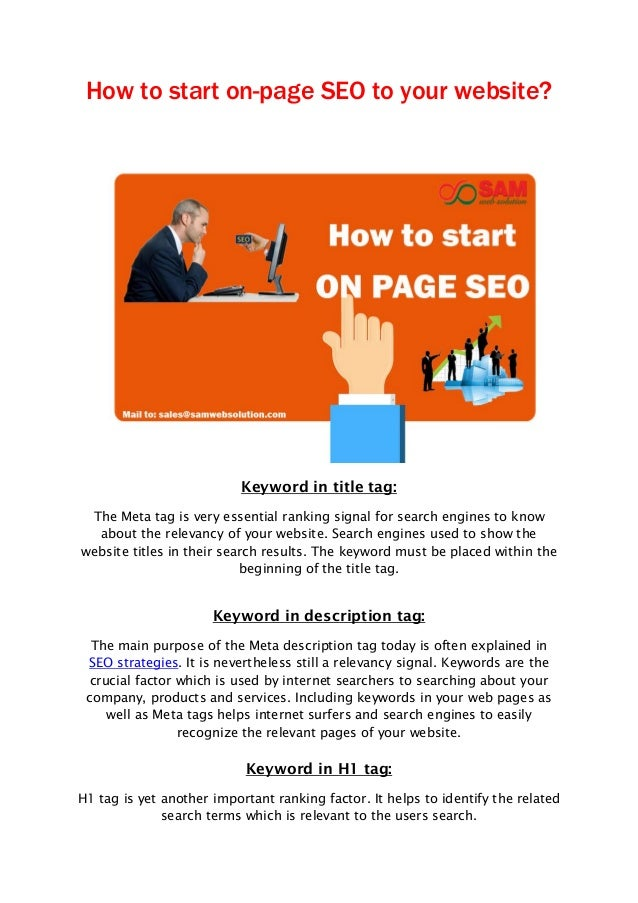 How to start on-page SEO to your website? Keyword in title tag: The Meta tag is very essential ranking signal for search e...