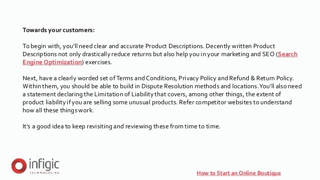 How to Start an Online Boutique Towards your customers: To begin with, you'll need clear and accurate Product Descriptions...