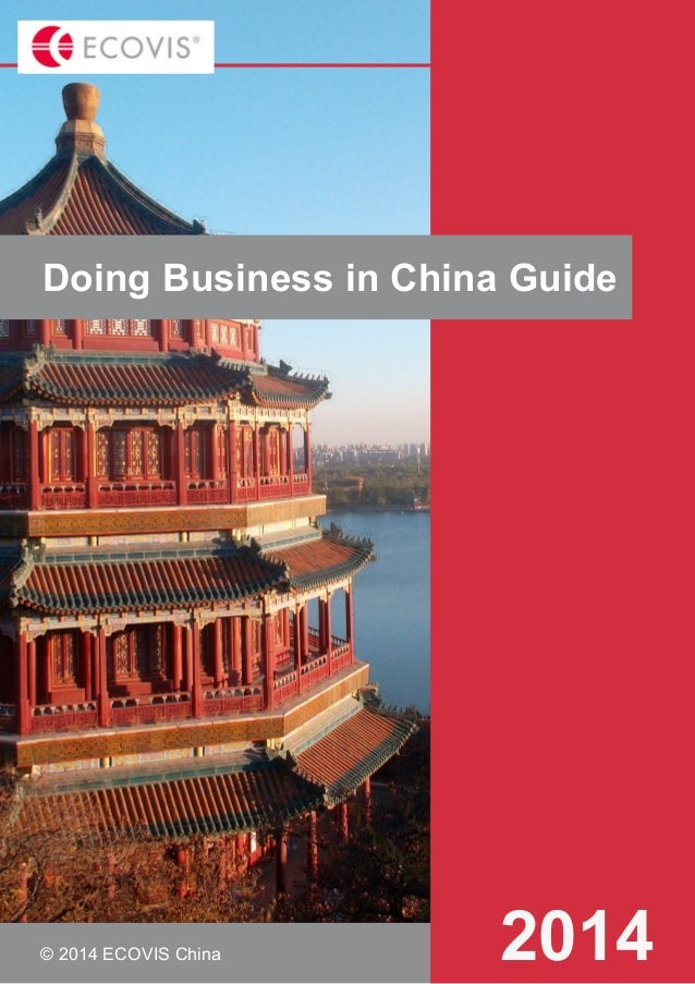 Doing Business in China Guide  © 2014 ECOVIS China  2014  © 2012KPMG Advisory (China) Limited, a wholly foreign owned ente...