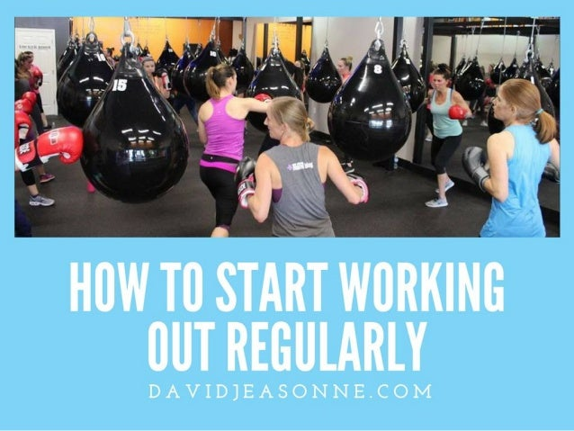 How to Start Working Out Regularly