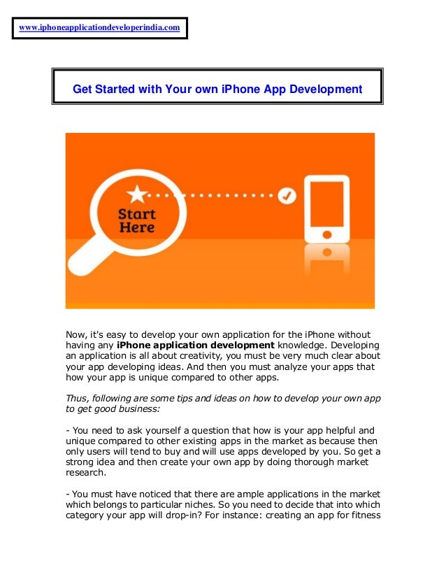Now, it's easy to develop your own application for the iPhone without having any iPhone application development knowledge....
