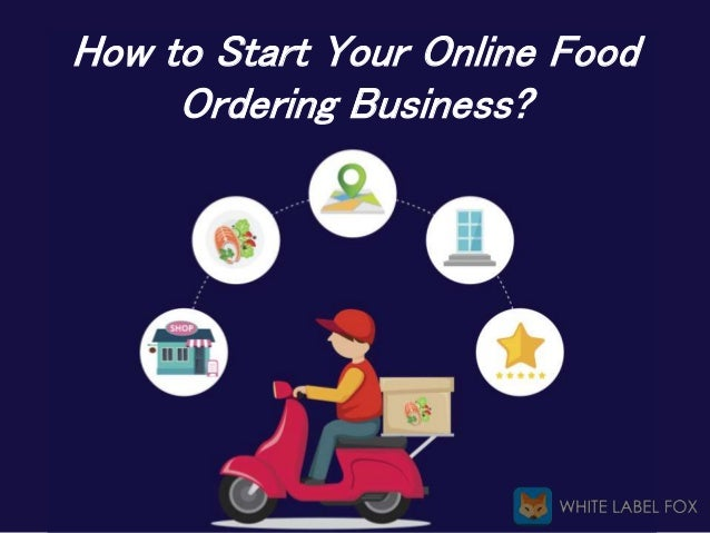 How to Start Your Online Food Ordering Business?