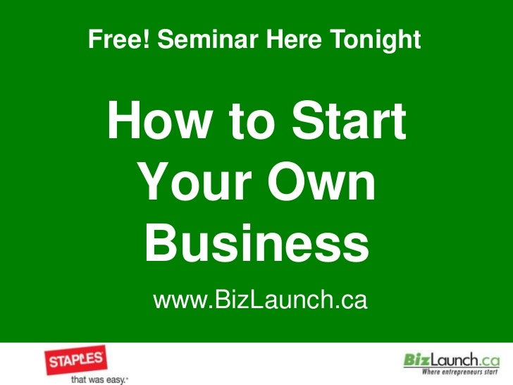 How to Start Your Own Business<br />