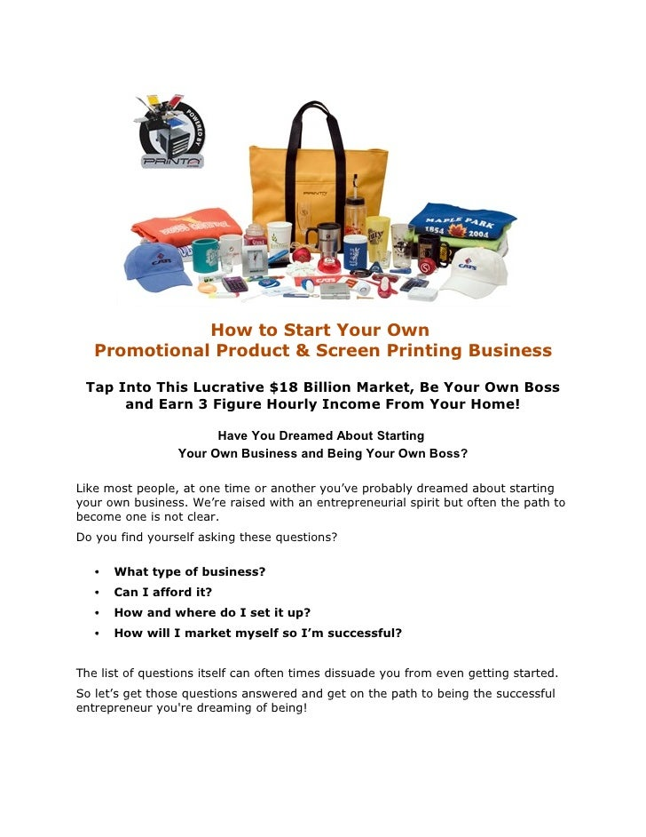 How To Start Your Own Promotional Product Screen Printing Business