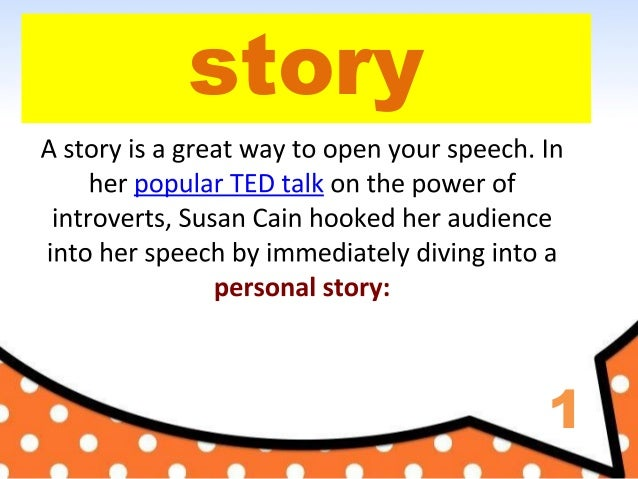 How to Start Your Speech / Presentation with examples from TED talks Slide 2