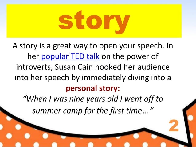 How to Start Your Speech / Presentation with examples from TED talks Slide 3