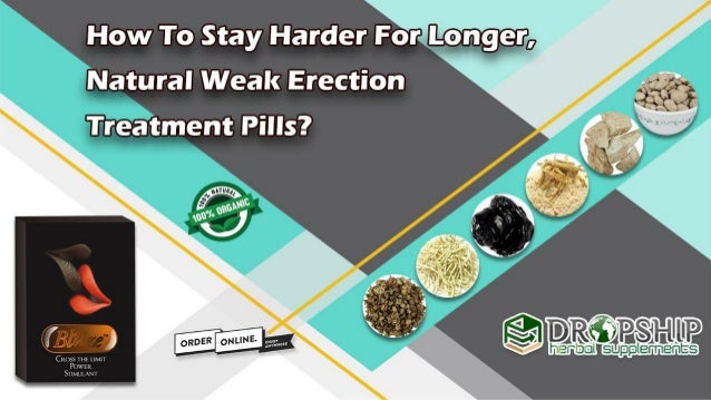 How to stay erect longer naturally