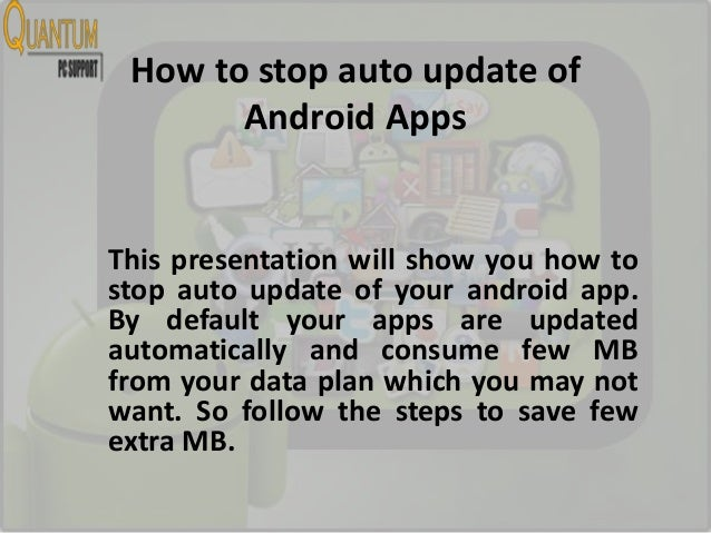 Android: Stop auto update of Apps to save internet usage