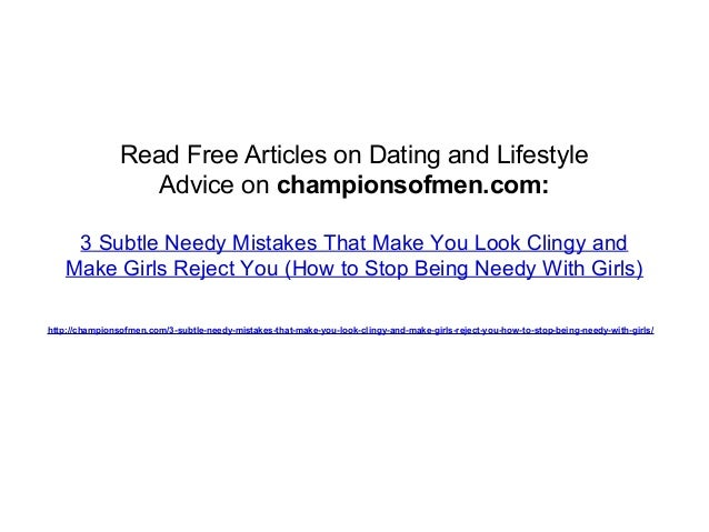 How To Avoid Being Needy Dating