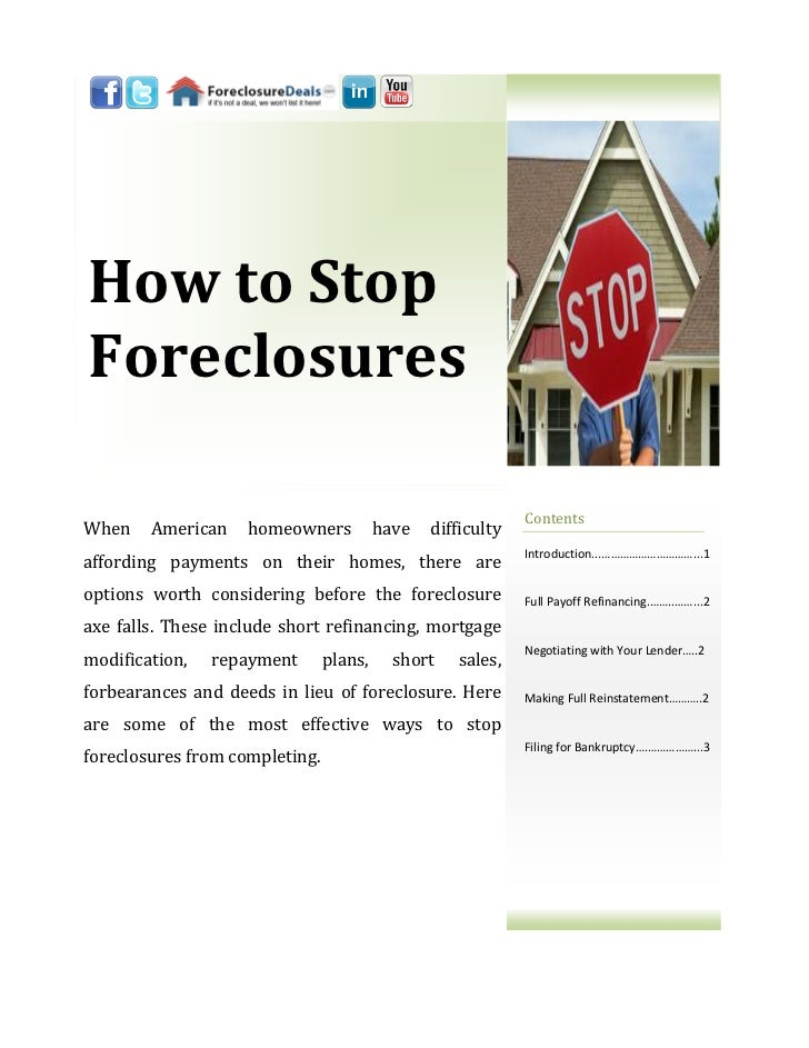 How to StopForeclosures                                                             ContentsWhen    American    homeowners...