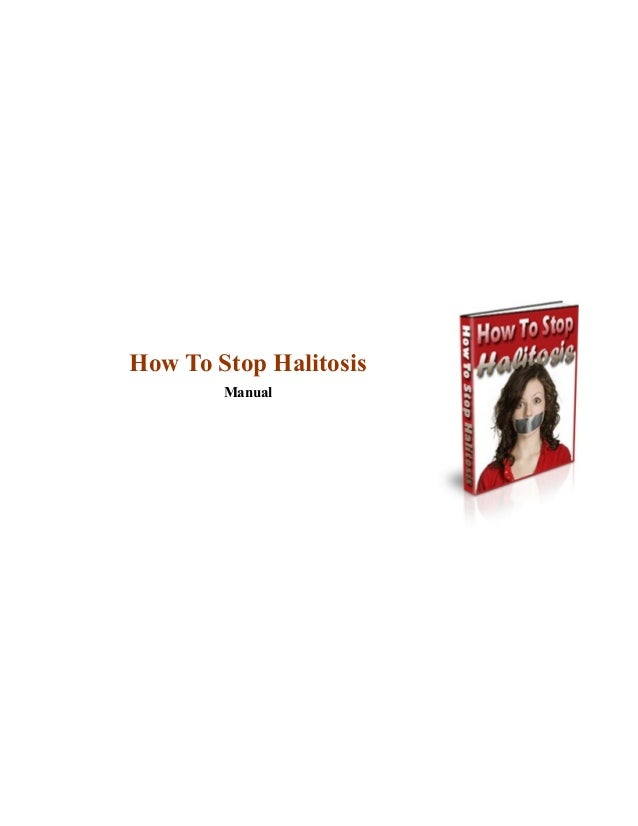 How To Stop Halitosis Manual