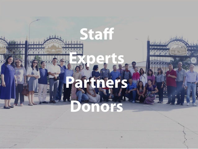Staff Experts Partners Donors