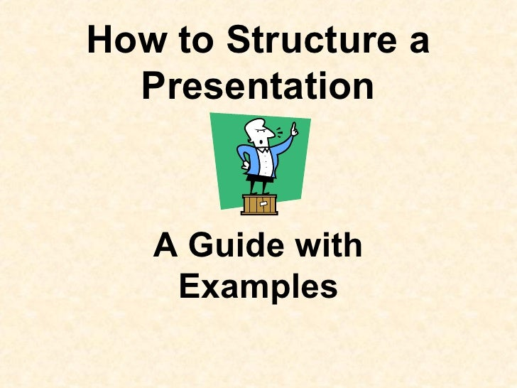 How to Structure a Presentation A Guide with Examples