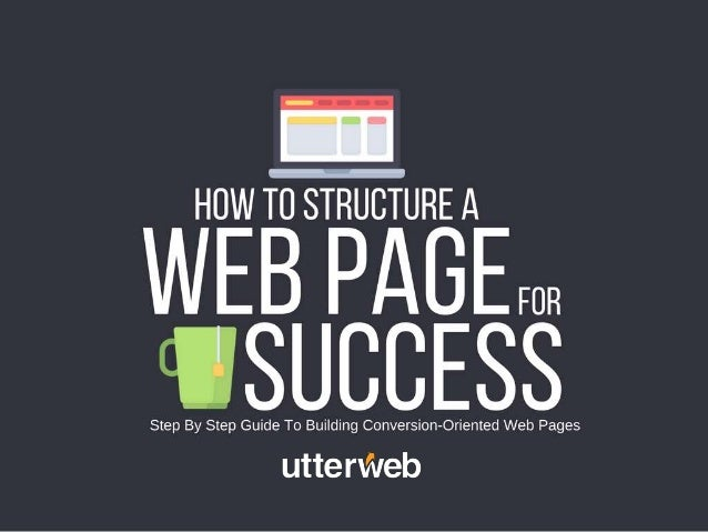 Step-by-step guide to building conversion-oriented web pages